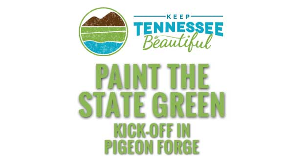Keep Tennessee Beautiful's Paint the State Green Kick-off in Pigeon Forge