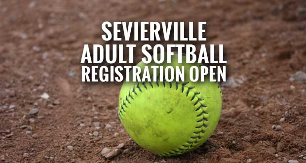 Sevierville Spring Adult Softball Registration Open