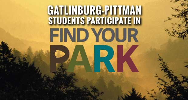 Gatlinburg-Pittman High School Students Join Find Your Park Movement for National Park Week