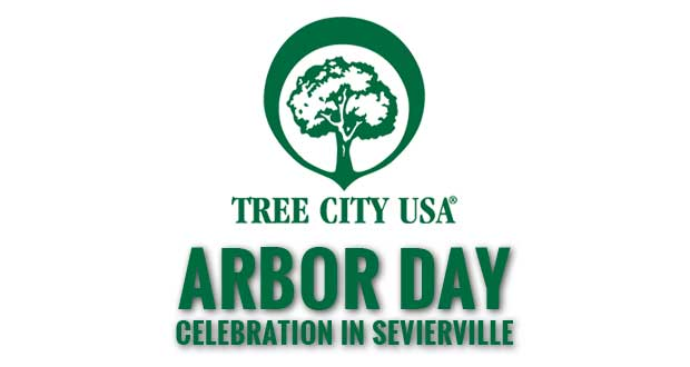 City of Sevierville Plans Arbor Day Celebration