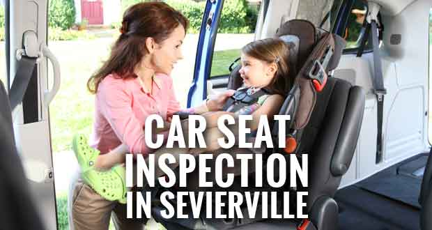 Sevierville Police to Check Proper Installation, Safety of Child Car Seats on Saturday