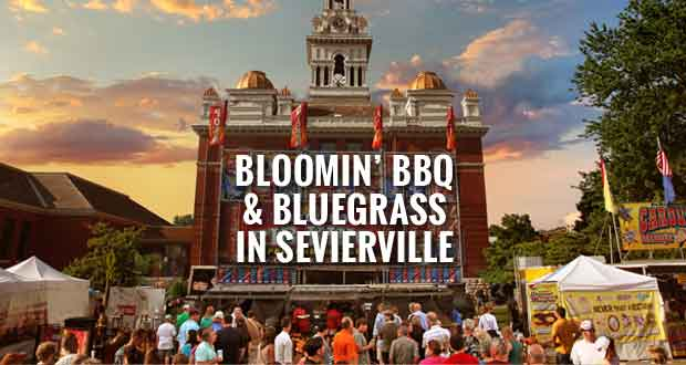Bloomin' BBQ & Bluegrass Starts Friday in Sevierville