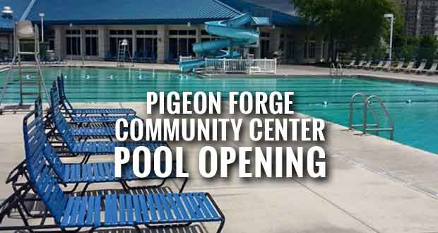 Pigeon Forge Community Center Pool Opening this Weekend