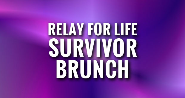 Relay for Life hosts Free Brunch for Cancer Survivors and Caregivers