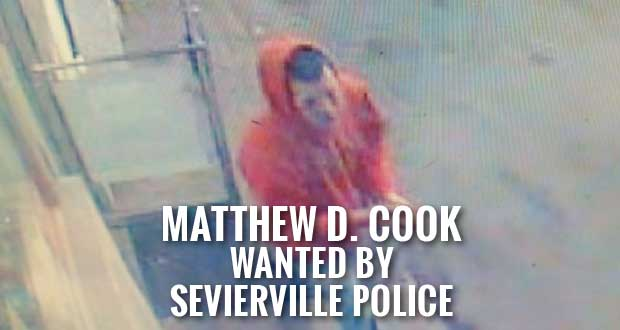 Sevierville Police Searching for Kodak Convenience Store Robber Matthew D. Cook