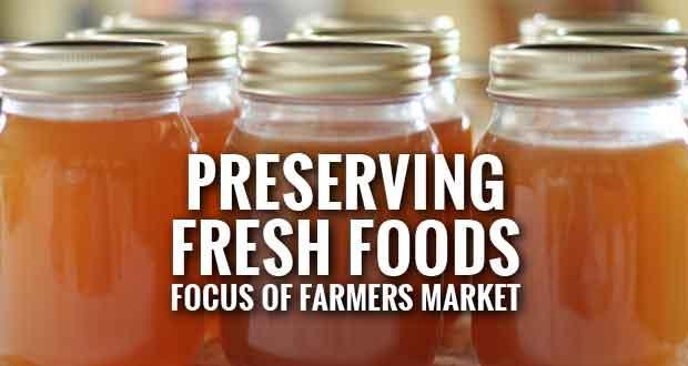 Gatlinburg Farmers Market Shares Food Preservation Methods