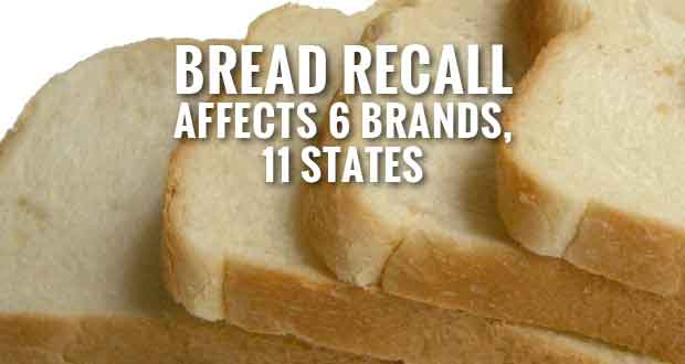Bread Recall: Sara Lee, Kroger, Bimbo, Nature's Harvest, Great Value and L'Oven Fresh Brands