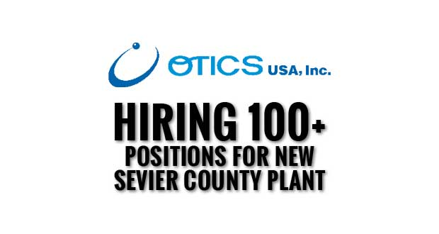 OTICS USA Hiring 100+ Positions at Job Fair for New Sevier County Plant