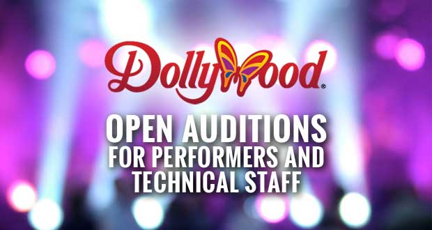 Dollywood Entertainment Holding Auditions in 3 Cities for 2016 Season