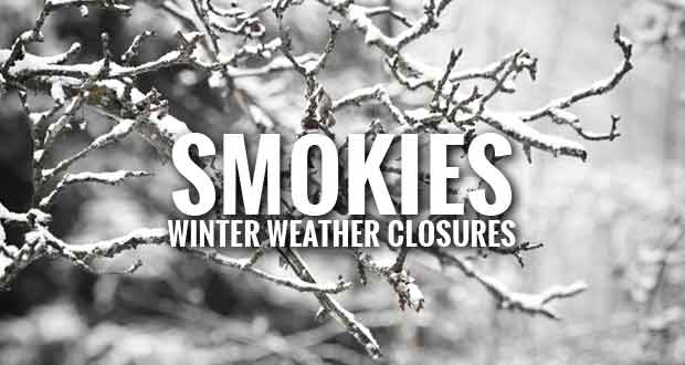 Smoky Mountains Facility and Road Closures Due to Winter Storm