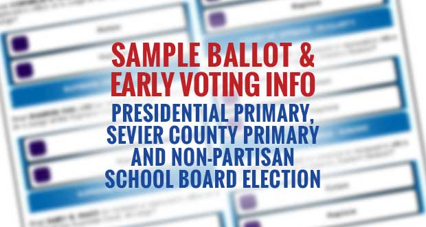 Sevier County Early Voting Information and Sample Ballot for March 1, 2016 Election