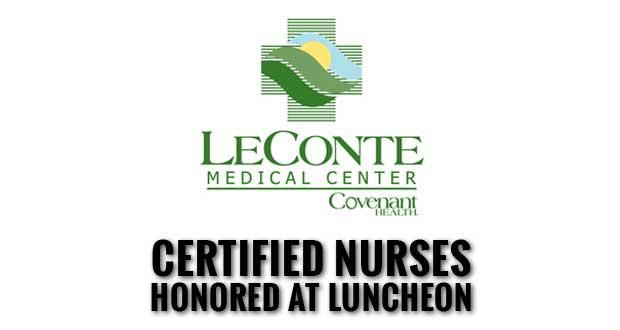 LeConte Medical Center Celebrates Certified Nurses Day
