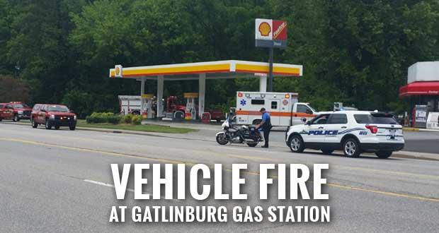 Motorist with Car Fire Seeks Help at Gatlinburg Gas Station
