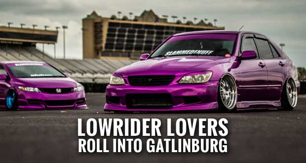 Slammed Cars Featured At Slammedenuff Gatlinburg Car Show - Gatlinburg car show