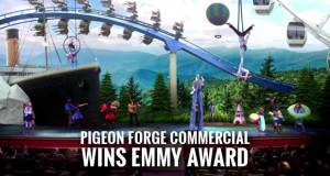 "Pigeon Forge Wins Sixth Emmy Award for ""Show & Tell"" Commercial"