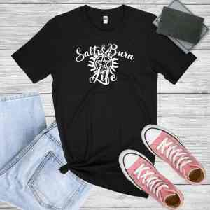 Salt n Burn Life T-Shirt
