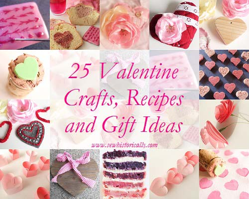 25 Valentine Crafts, Recipes And Gift Ideas
