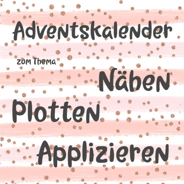 Adventskalender-Nähen-Plotten-Quadrat