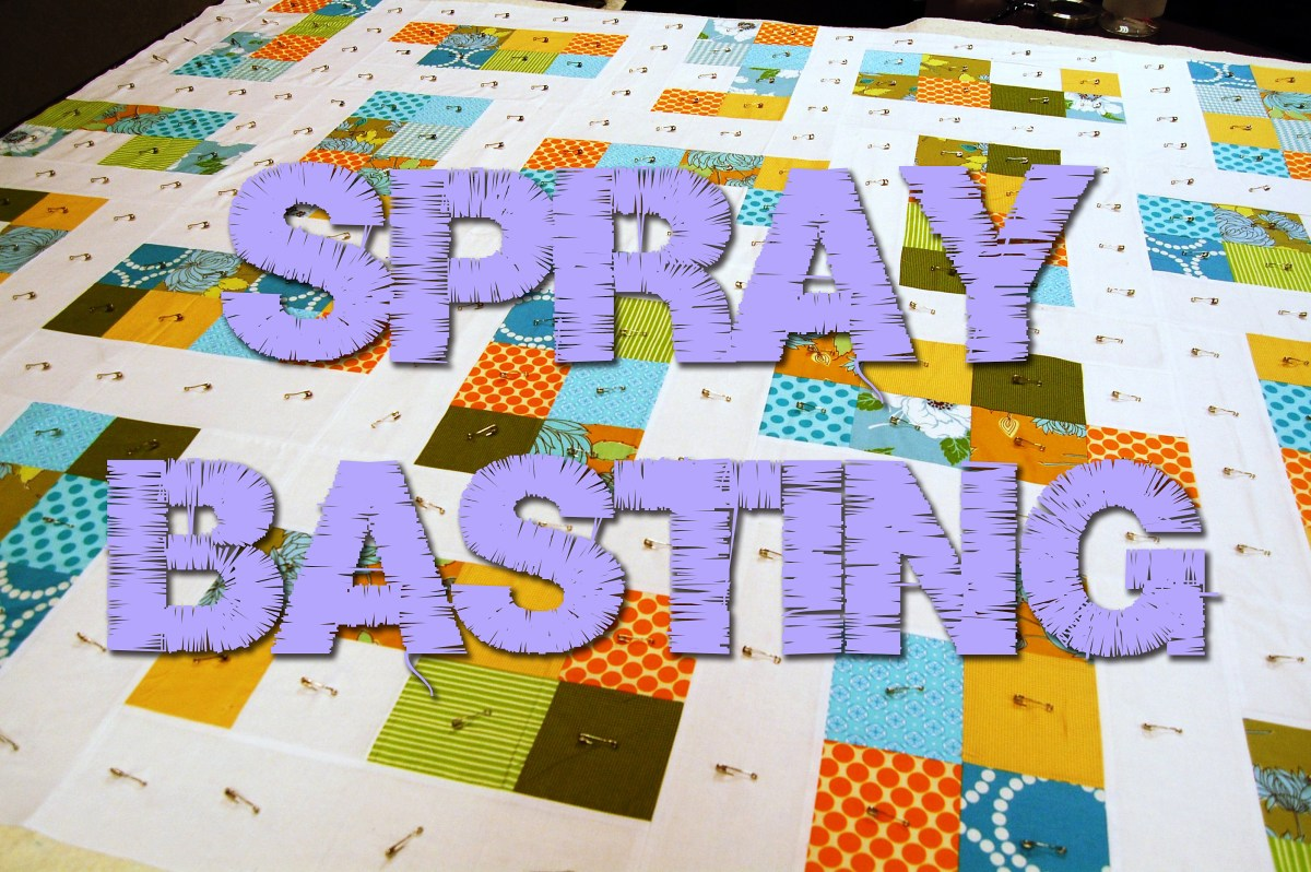 Basting Your Quilt: Sprays and Pins