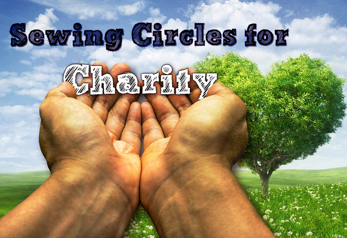 Sewing Circles for Charity