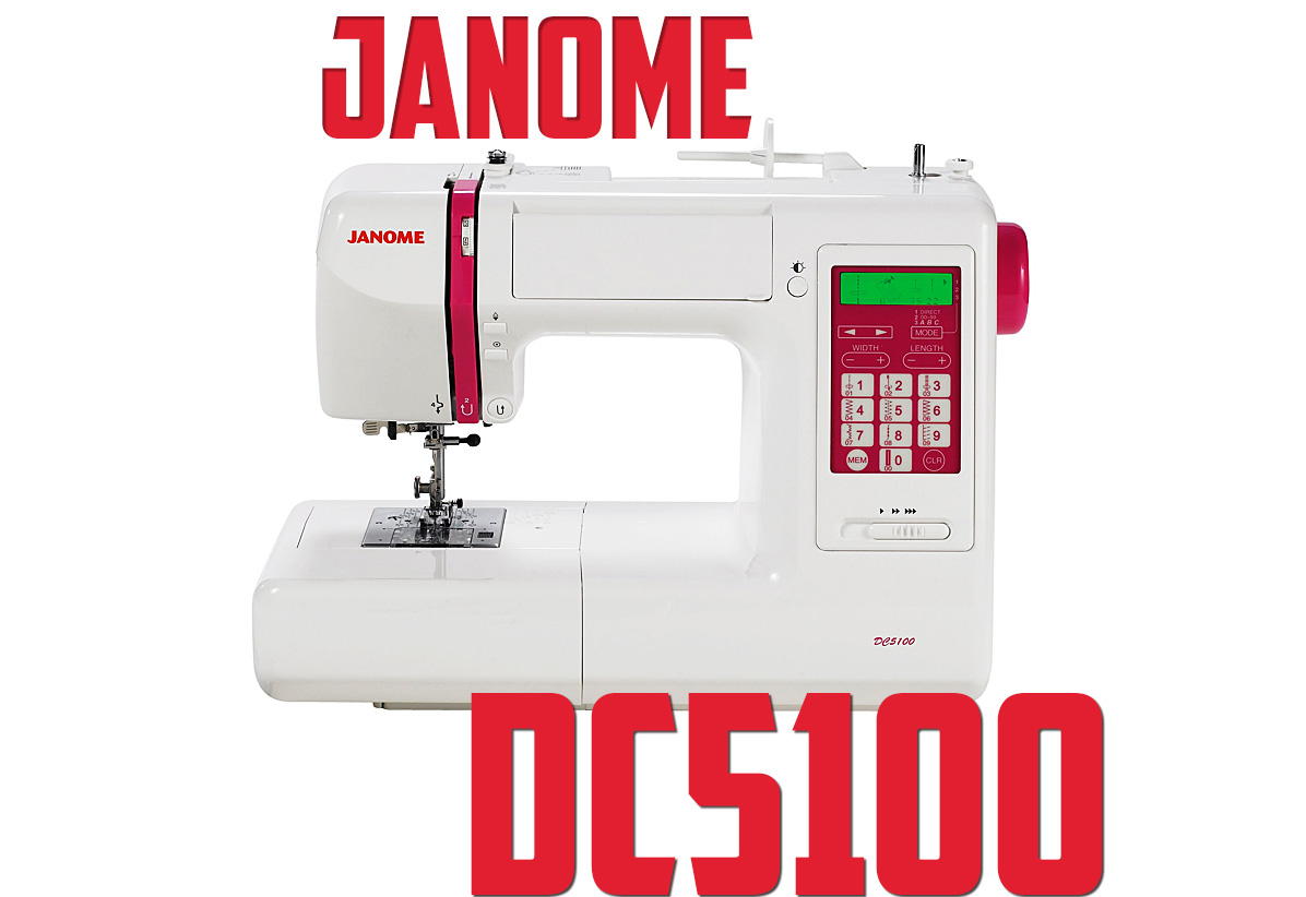 Janome DC5100 Sewing Machine Review