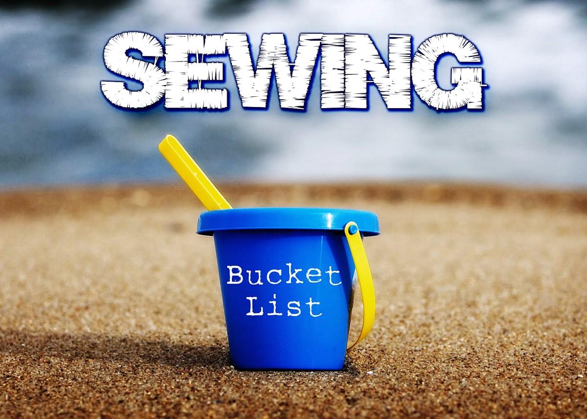 Sewing Bucket List