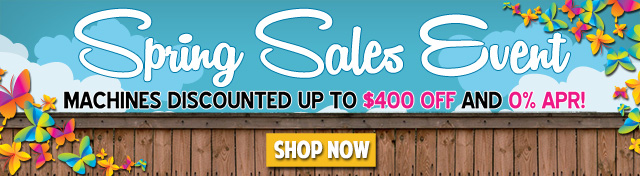 SewingMachinesPlus.com Spring Sale - shop now!