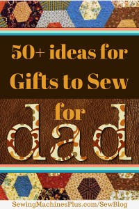 Gifts to Sew for Dad