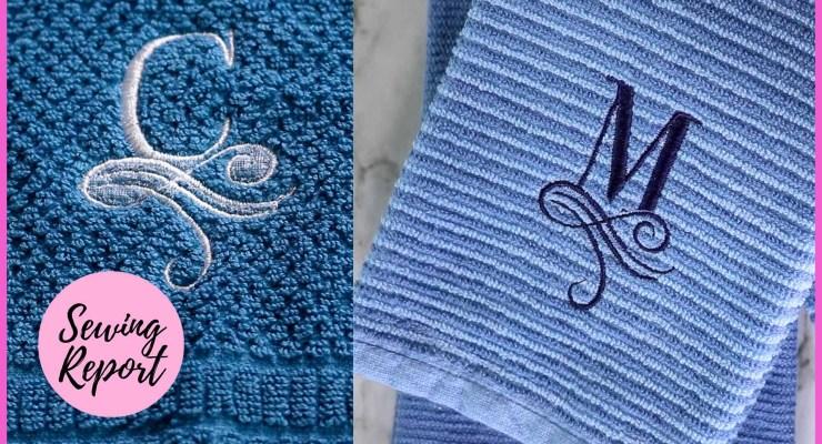 Sewing Report Monogrammed Towels 2 Ways
