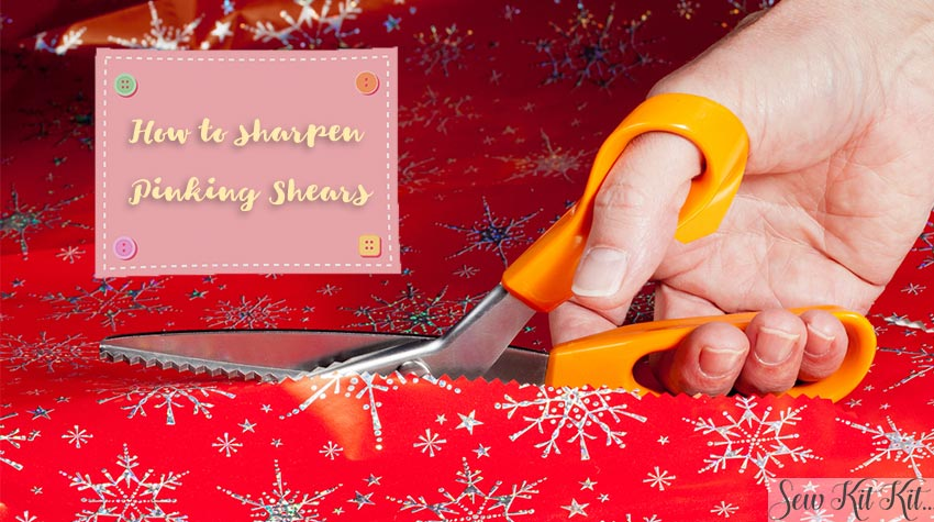 How to sharpen pinking shears