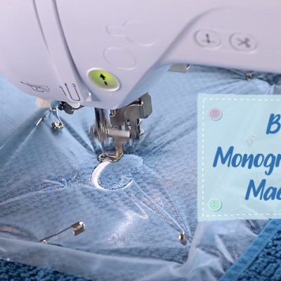 Best Monogramming Machine for Beginners to Become Pro