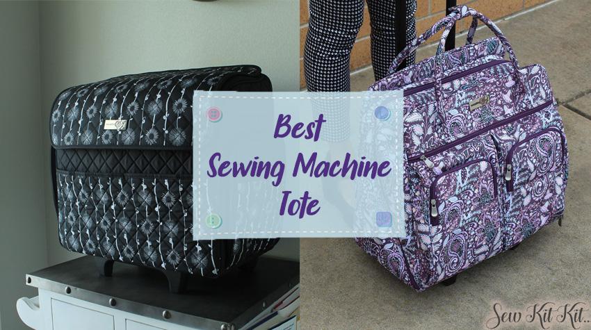 Best Sewing Machine Tote