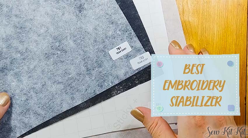 BEST EMBROIDERY STABILIZER