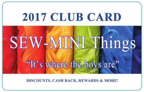 2017 CLUB CARD SEW-MINEThings DISCOUNTS, CASH BACK, REWARDS & MORE!