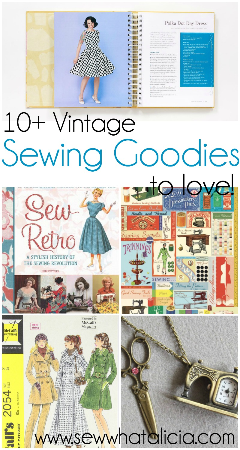 10+ Vintage Sewing Goodies to Love! | www.sewwhatalicia.com