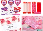 10 Must Have Valentine's Day Sewing Supplies