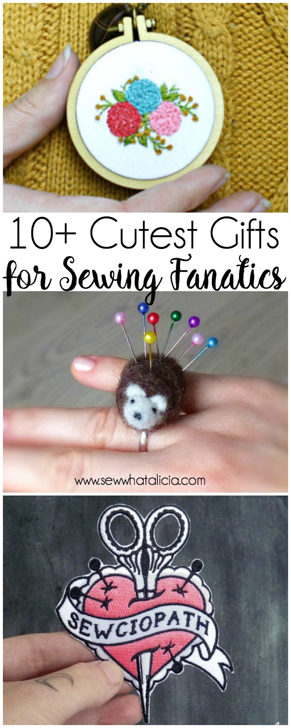 10+ Cutest Gifts for Sewing Fanatics : A fun collection of amazing handmade gifts for sewing fanatics! Click through for the full list. | www.sewwhatalicia.com