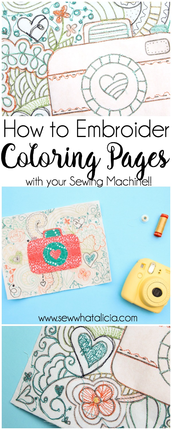 How to Embroider on Coloring Sheets - Sew What, Alicia?
