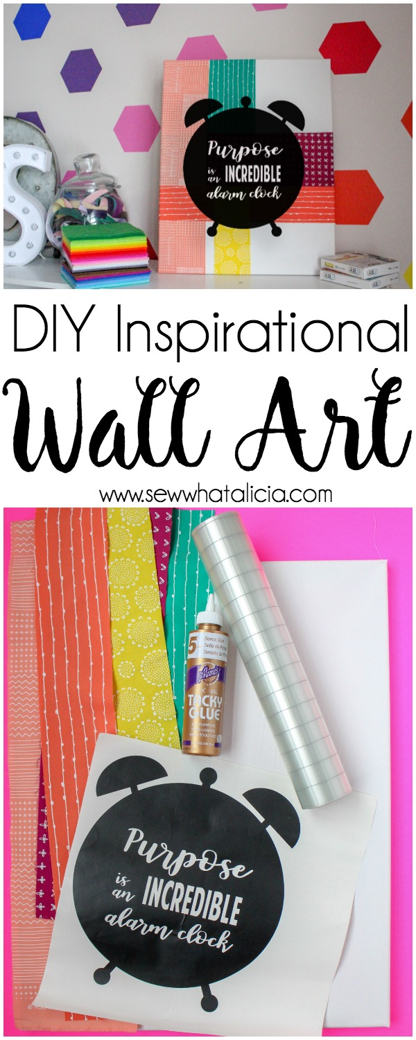 DIY Inspirational Wall Art: This is a quick fun project that will help you add some color and inspiration to your walls. It is perfect for motivating you in your workspace. Click through for a full tutorial and supply list.   www.sewwhatalicia.com