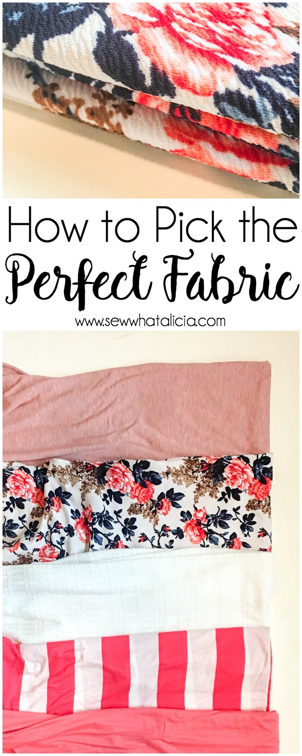 How to Pick the Perfect Fabric for Beginners: If you are wanting to make clothes but not sure how to pick the fabric this post is for you! Click through for some great tips on knit fabrics and how to use them. | www.sewwhatalicia.com