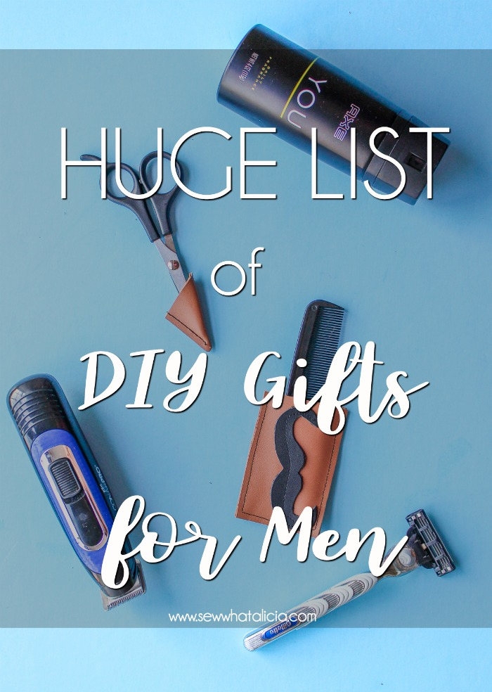 DIY Gifts for Boyfriend(s) and Guys: These DIY Gifts are perfect for your boyfriend or the special guy in your life. Heck you could even use them for dad since they aren't romantic. Click through for a full list of great diy guy gifts. | www.sewwhatalicia.com
