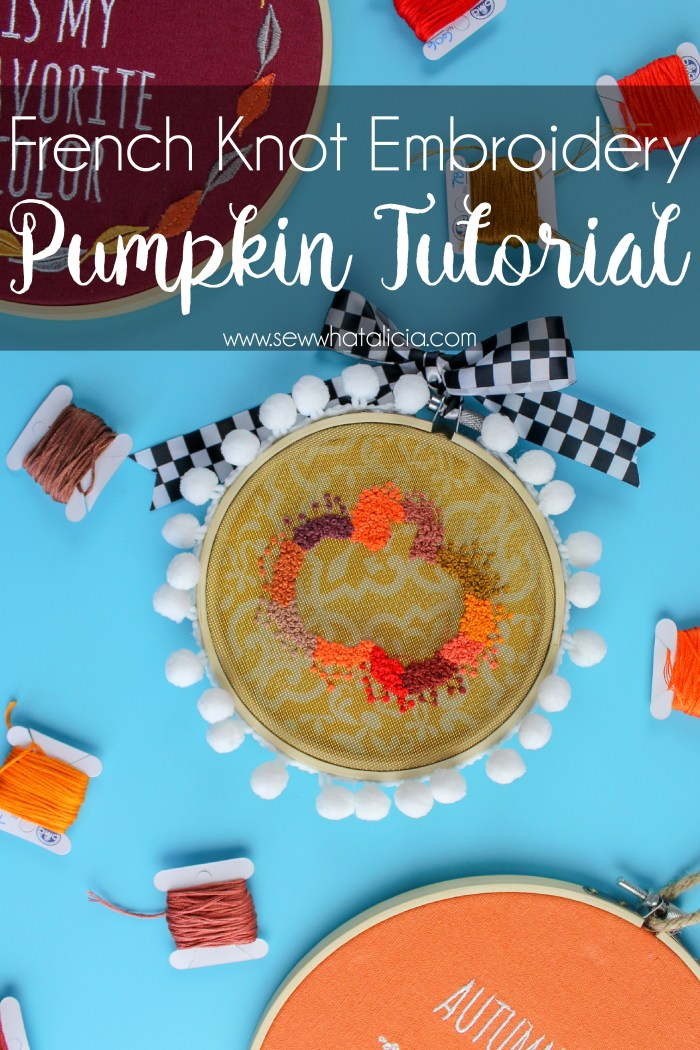 French Knot Embroidery Pumpkin Pattern: Grab this free pumpkin embroidery pattern and learn how to use french knots to create negative space. Click through for the pattern, tutorial, and a video walkthrough. #embroidery #sewwhatalicia | www.sewwhatalicia..com