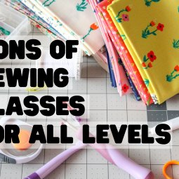 Tons of Sewing Classes for All Levels