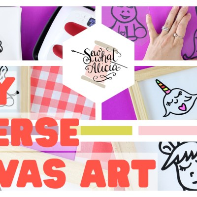 Reverse Canvas Signs Tutorial: These reverse canvas signs are so easy to make and you can customize them tons of different ways. Come see two fun and easy ways to make reverse canvas signs. | www.sewwhatalicia.com