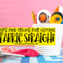 How to Cut Fabric Straight Tips and Tricks