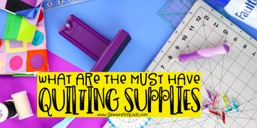 Must have quilting tools to make quilting easier: what supplies do you have to have for quilting? What supplies make quilting easier? Click through for all the answers and more! | www.sewwhatalicia.com