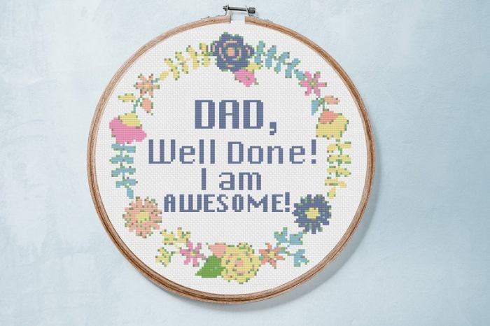 pictured cross stitch pattern reading dad well done I am awesome
