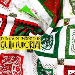 12 Days of Christmas Quilt Tutorial