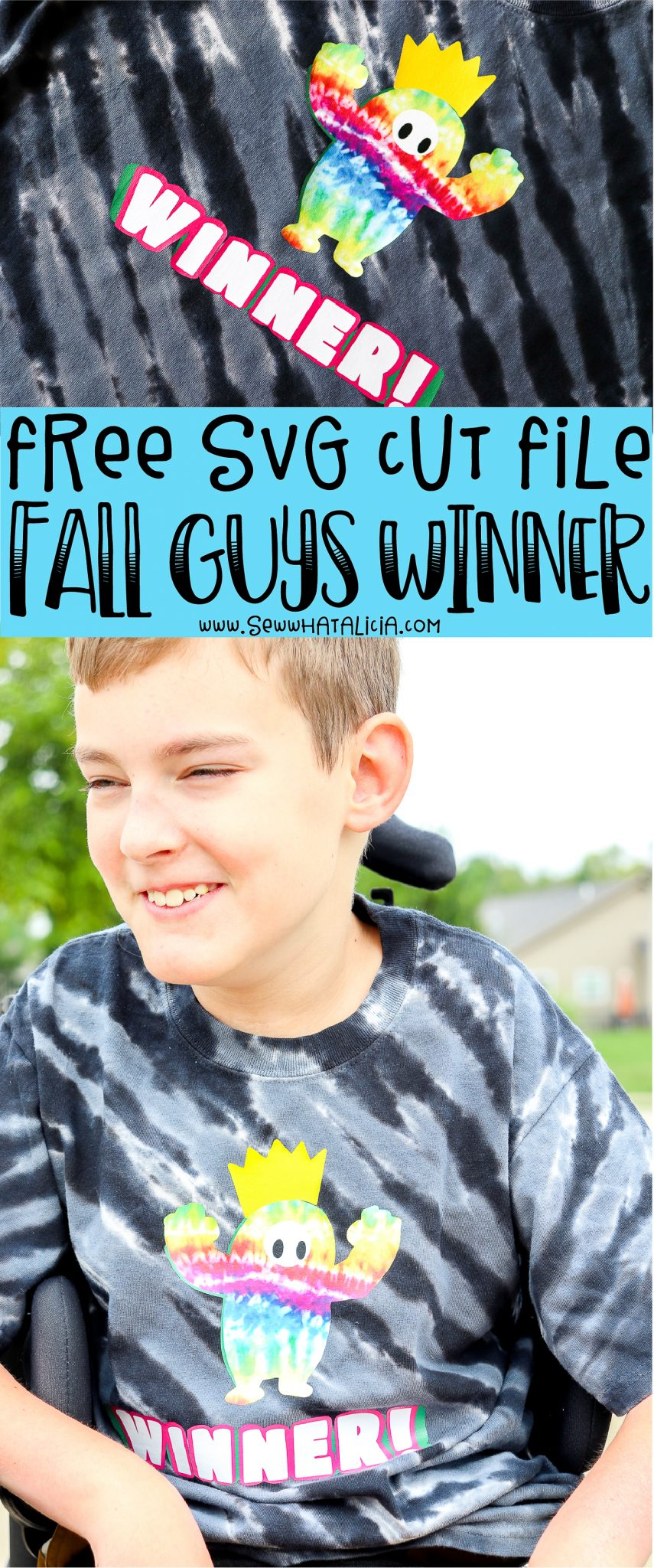 pictured boy in wheelchair with black tie dye shirt that reads winner. shirt also has a tie dye character from the game fall guys text overlay reads free fall guys cut file