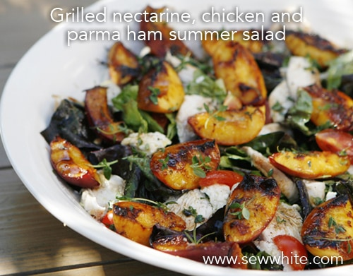 Sew White grilled nectarine chicken and parma ham summer salad